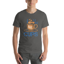 Load image into Gallery viewer, I LIKE Big Cups - T-Shirt