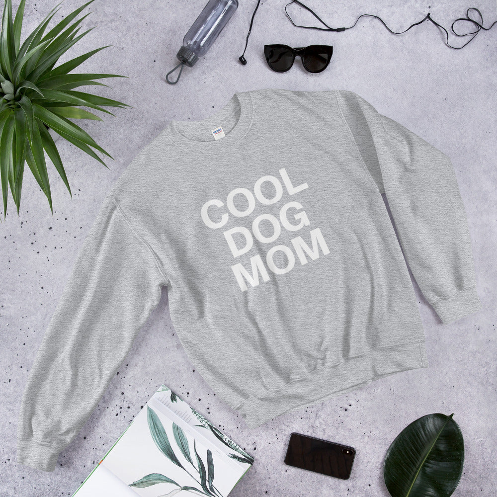 COOL DOG MOM Sweatshirt