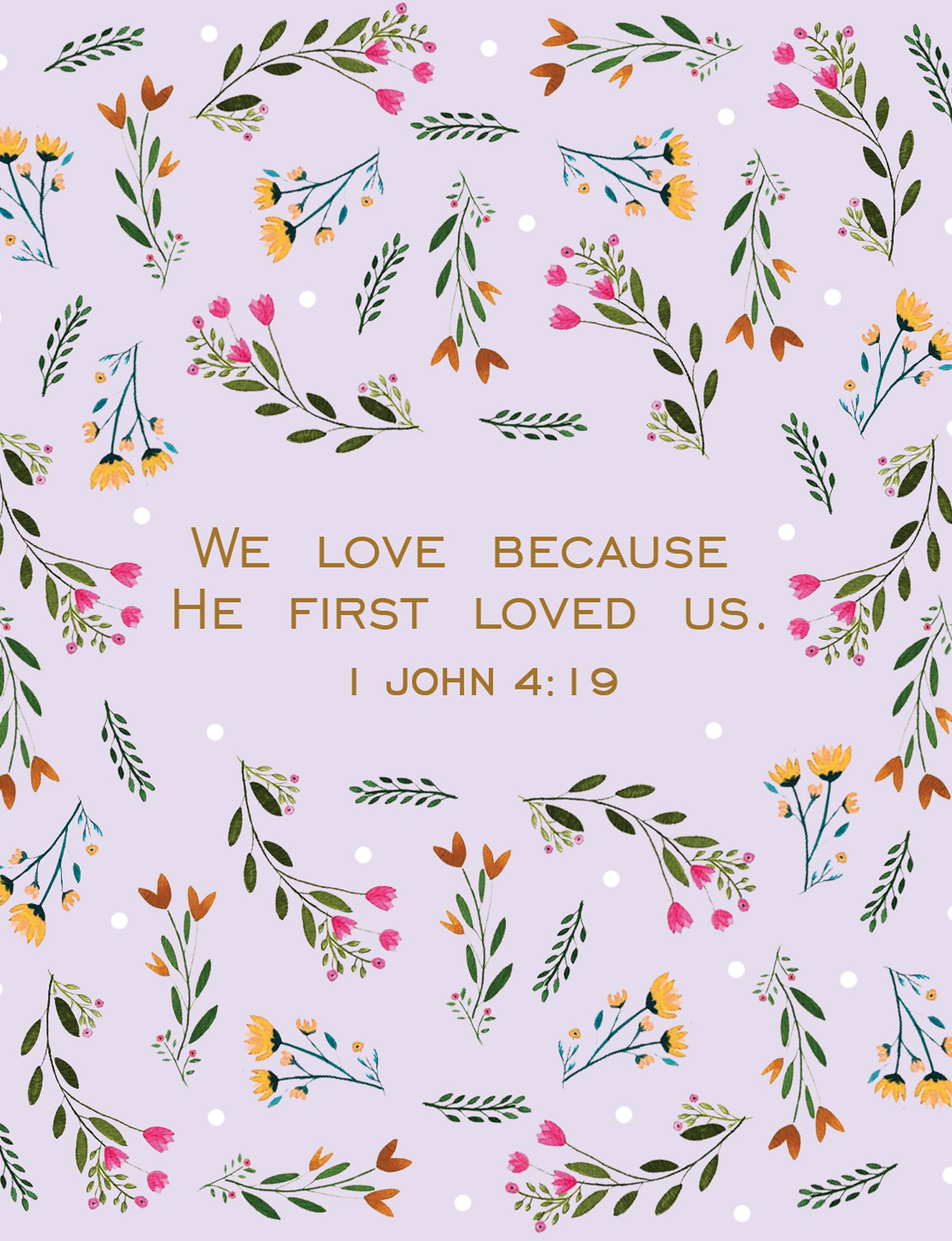 1 John 4:19 Faith Card