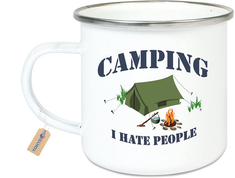"Emaillebecher.-Tasse ""I hate People"" Therapy Zelten Natur Camping Hasse Leute Abenteuer"
