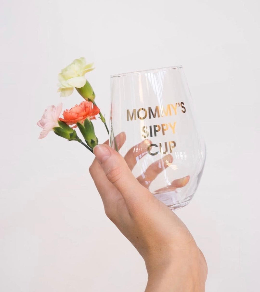 Wine glass - Mommy's Sippy Cup