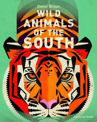 Wild Animals Of The South Hardcover Book