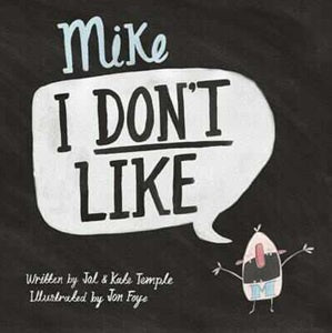 Mike I Don't Like Paper Back Book