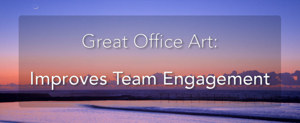 John Lechner Art | The Office Art Specialists Office Art Improves Team Engagement