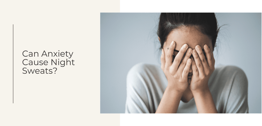 can anxiety cause night sweats