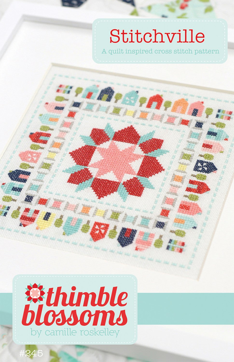 Stitchville by Thimble Blossoms - PAPER Pattern