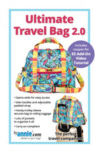Load image into Gallery viewer, Ultimate Travel Bag 2.0 - By Annie - PAPER Pattern