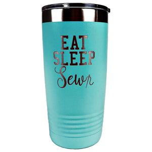 Eat Sleep Sew Tumbler - 20 oz