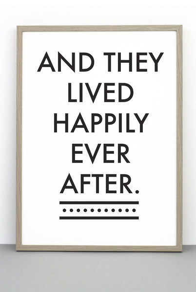 HAPPLY EVER AFTER PRINT