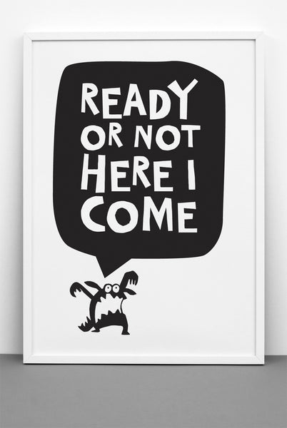 READY OR NOT PRINT