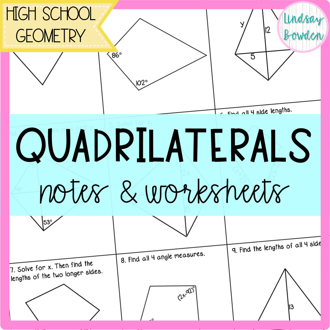 Quadrilaterals Notes And Worksheets Lindsay Bowden Secondary Math