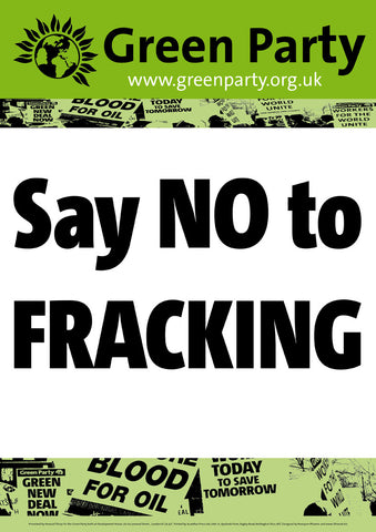 4 Say NO To Fracking Placards/Posters