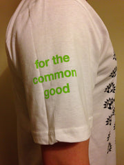 "Unisex Green Party T-Shirt - ""for the common good"""