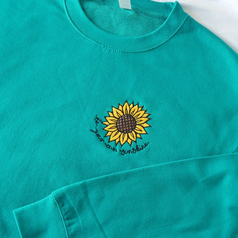 be your own sunshine embroidered sweatshirt - teal