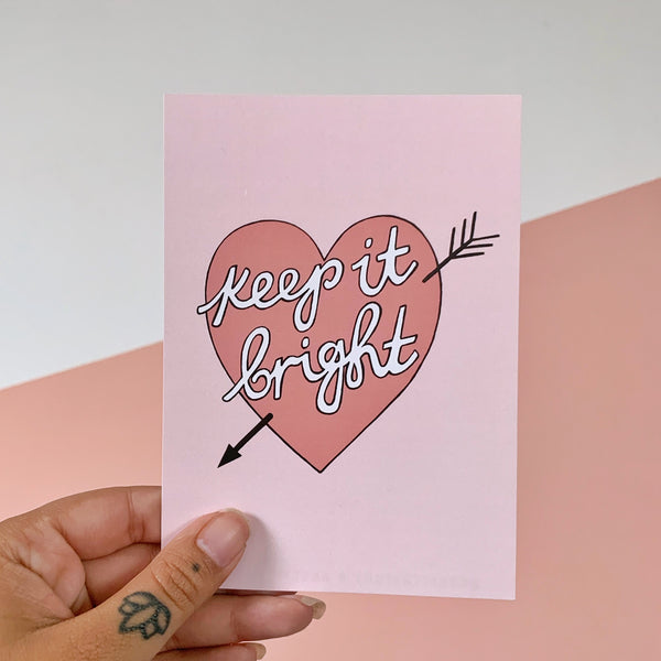 keep it bright postcard / mini print