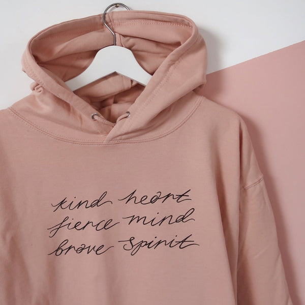 kind heart, fierce mind, brave spirit pullover hoodie - peach