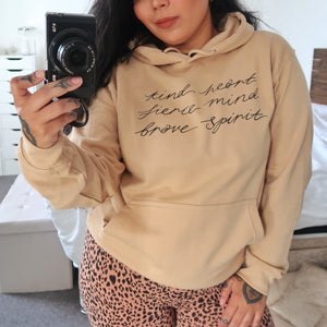 kind heart, fierce mind, brave spirit pullover hoodie - warm beige