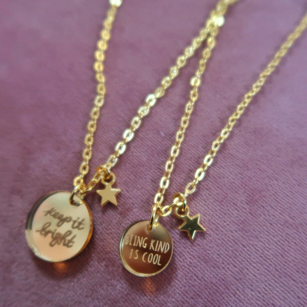keep it bright / being kind is cool necklaces