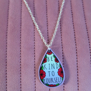 be kind to yourself necklace