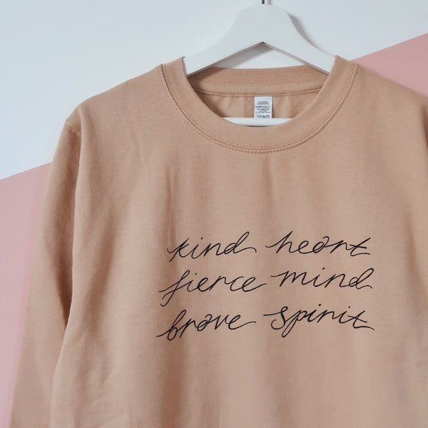 kind heart, fierce mind, brave spirit sweatshirt - beige