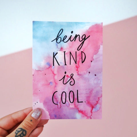 being kind is cool watercolour mini print / postcard