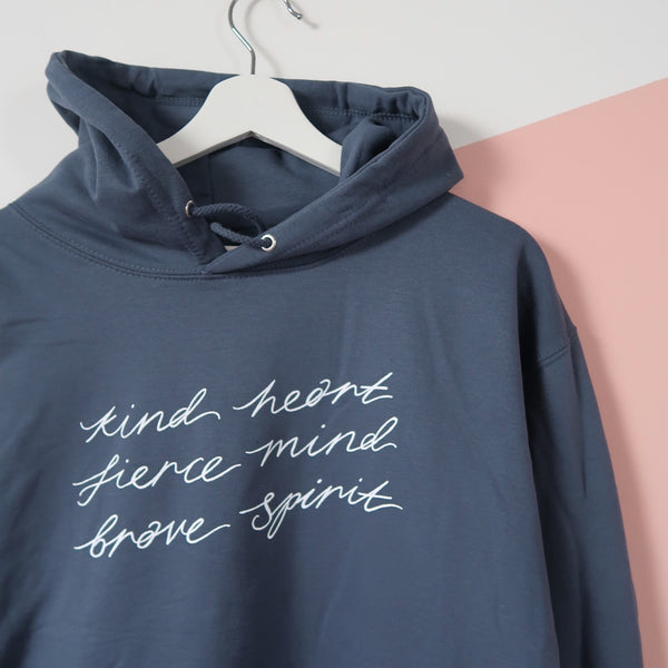 kind heart, fierce mind, brave spirit pullover hoodie - dusky blue