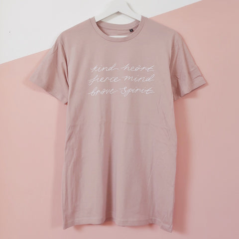 kind heart, fierce mind, brave spirit organic t-shirt - dusky light pink