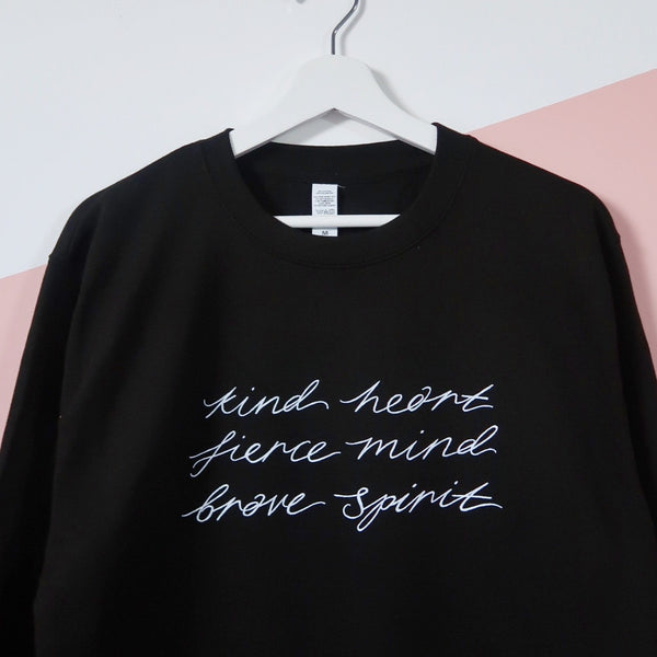 kind heart, fierce mind, brave spirit sweatshirt - black