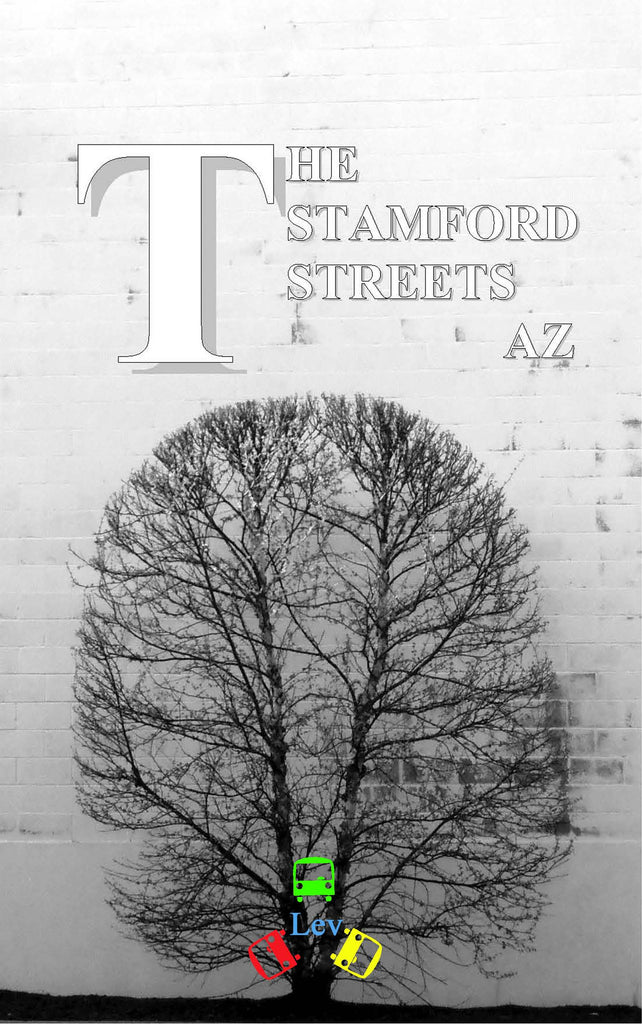 The Stamford Streets AZ. PC PDF ISBN 978-0-692-31876-8 by Lev Vozchikov