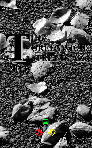 The Greenwich Streets AZ. PC PDF ISBN978-0-615-94374-9 by Lev Vozchikov