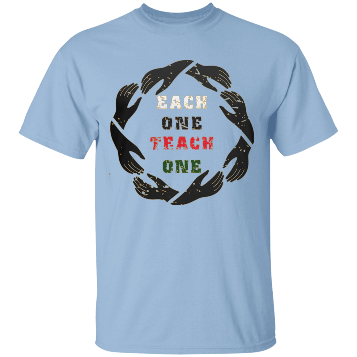 Each One Teach One Unisex T-Shirt