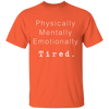 Tired by Wisam unisex T-Shirt - SW@gSpot