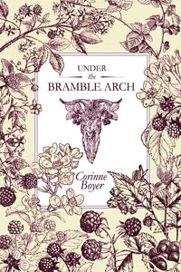 Under the Bramble Arch