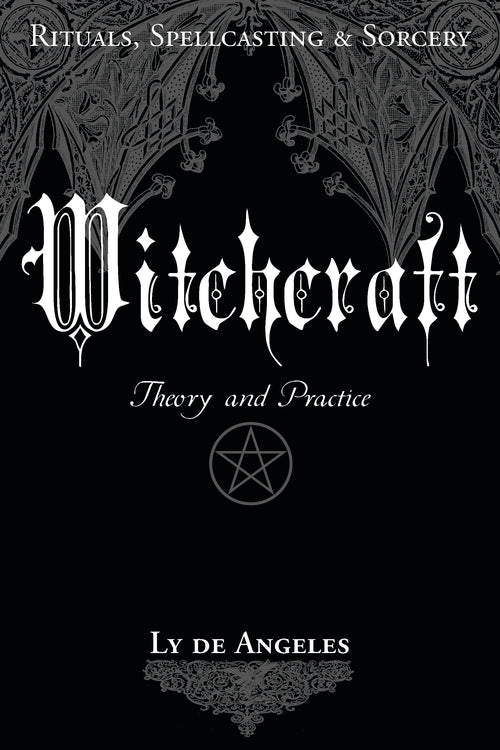 Witchcraft: Theory & Practice