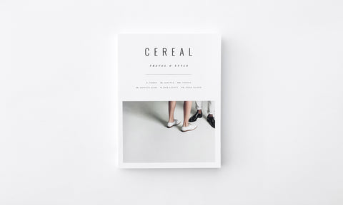 CEREAL TRAVEL & STYLE MAGAZINE: VOLUME 11