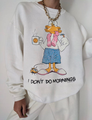 "Vintage Ivory ""I Don't Do Mornings"" Pullover"