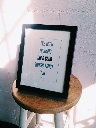 Good Good Things Print
