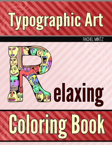 Typograpgy Art - Relaxing Large Print ABC Doodles Coloring Book