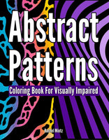 Abstract Patterns - Coloring Book For Visually Impaired Rachel Mintz
