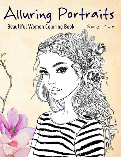 Alluring Portraits - Beautiful Women - PDF Coloring Book