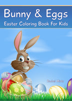 Bunny and Eggs - Easter Coloring Book For Kids