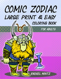 Comic Zodiac - Large Print & Easy Coloring Book For Adults Rachel Mintz