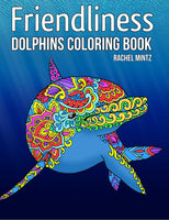 Dolphins Coloring Book -Relaxing Patterns With Playful Dolphins RAchel Mintz