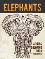Elephants Coloring Book - The Largest African Animals in Relaxing Patterns