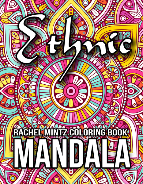 Ethnic Mandala - Coloring Book: Anti Stress Oriental Decorative Mandala Pages Rachel Mintz