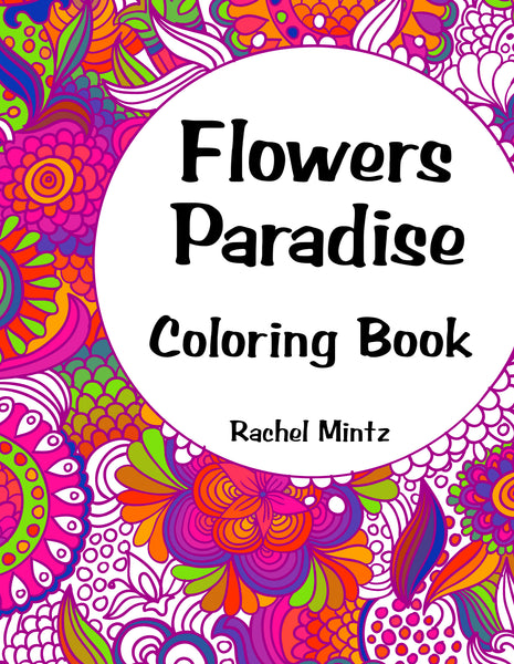 Flowers Paradise - PDF Coloring Book