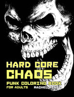 Hard Core Chaos - Punk Hooligans Violent Designs PDF Coloring Book For Adults
