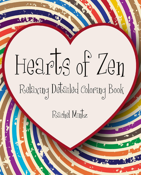 Hearts of Zen - Relaxing Detailed Coloring Book, Intricate Heart Designs (Digital PDF Format)