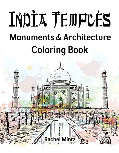 India Temples - Grayscale Sketches Monuments & Architecture Coloring Book Rachel Mintz