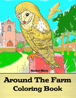 Around The Farm - Pastoral Scenes of Farm Animals, Birds & Wildlife, PDF Coloring Book